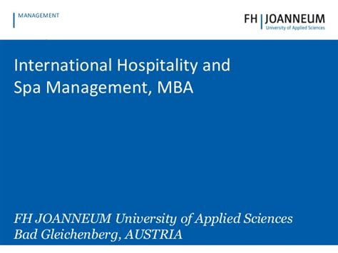 Mba Hospitality Management Meaning by International Hospitality And Spa Management Mba
