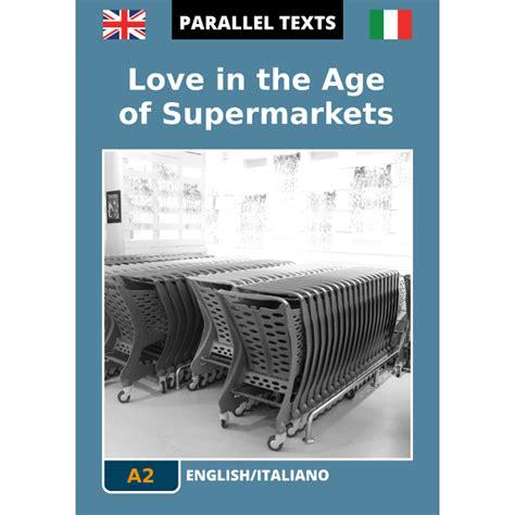 testo e traduzione how to save a testo inglese in the age of supermarkets