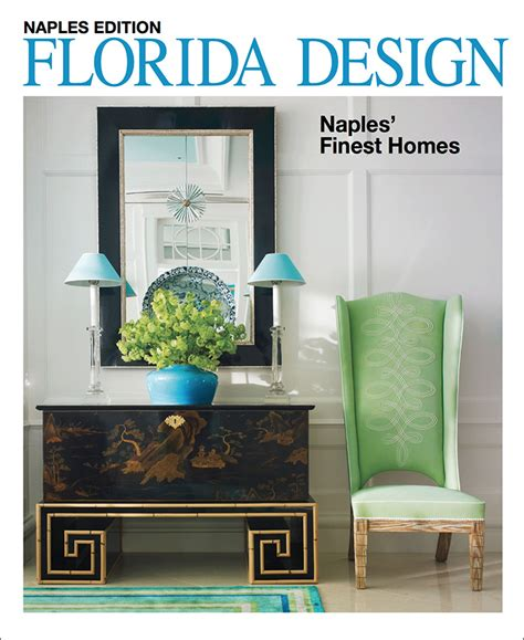 28 home and design magazine naples fl luxury homes