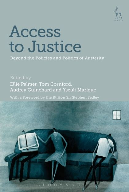 beyond elite access to civil justice in america books access to justice beyond the policies and politics of