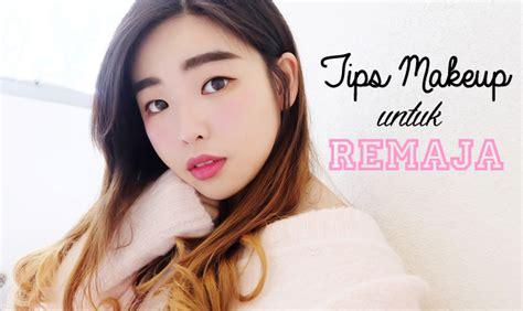 Eyeshadow Untuk Remaja 5 tips makeup untuk remaja dari remaja daily
