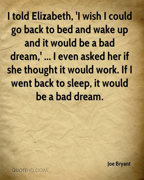 wake back to bed joe bryant quotes quotehd