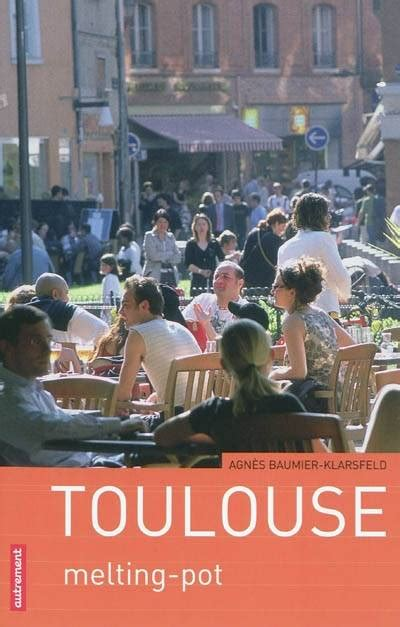 libreria melting pot livre toulouse melting pot melting pot agn 232 s baumier
