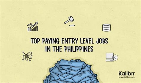 best paying entry level top paying entry level in the philippines for 2015