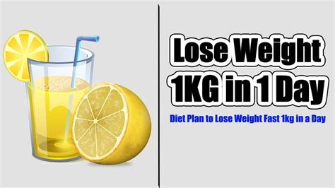 can i lose weight by in my room how to lose weight 1kg in 1 day diet plan to lose weight fast 1kg in a day