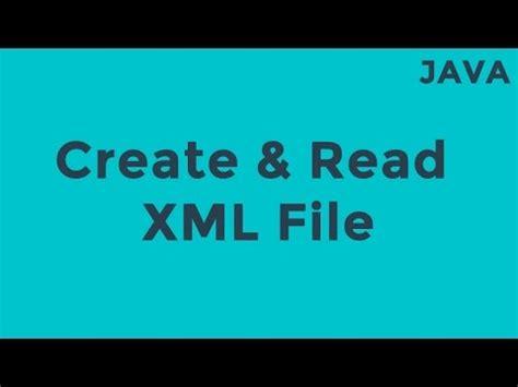java tutorial read xml file java create read xml file youtube