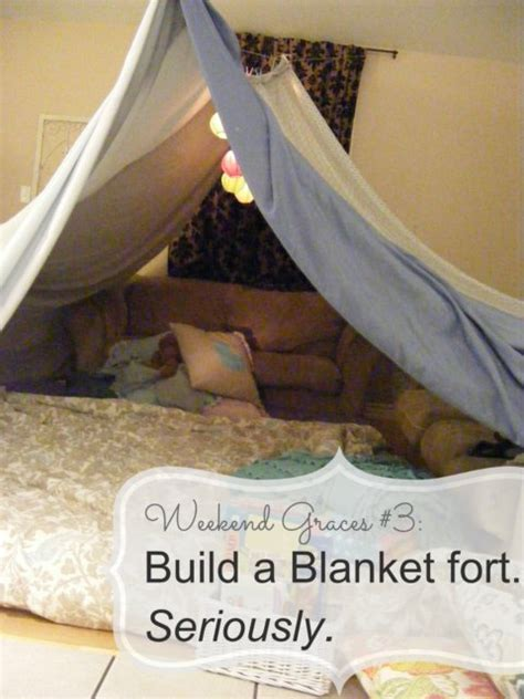 How To Make A Fort Out Of Blankets And Pillows by The Complete Guide To Imperfect Homemaking Weekend Graces 3 Build A Blanket Fort Seriously