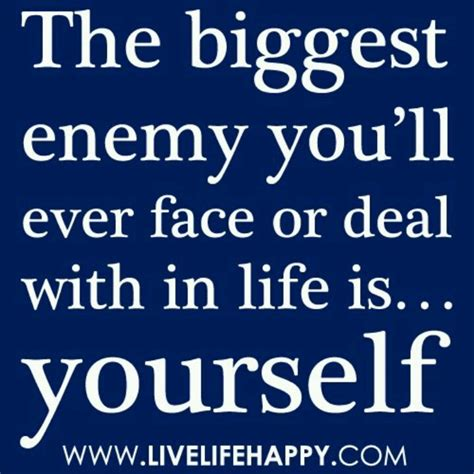 Enemy Quotes Your Own Worst Enemy Quotes Quotesgram