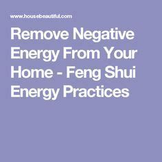 remove negative energy 293 best feng shui images on pinterest feng shui tips