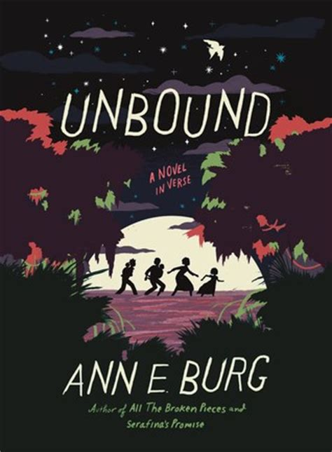 unbound a barrington novel books unbound a novel in verse by e burg reviews