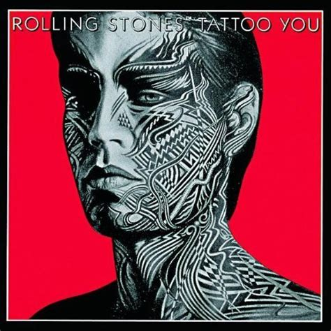 The Rolling Stones Tattoo You 100 Best Albums Of The