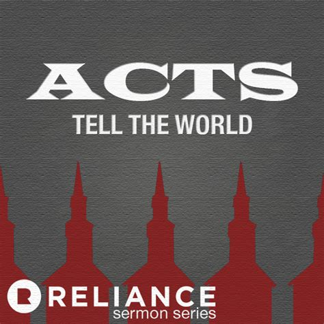 indelible acts series 1 sermons reliance church