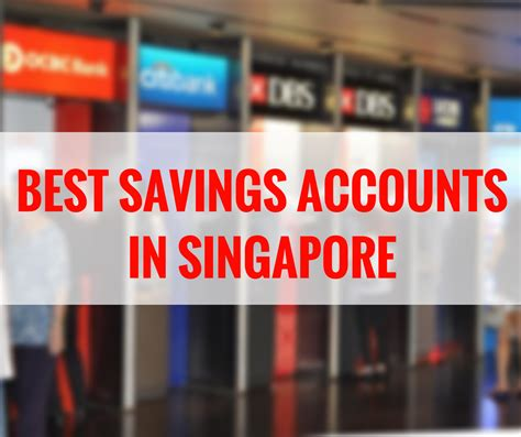 best savings accounts which is the best savings accounts in singapore