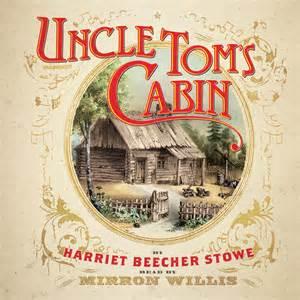 Toms Cabin Book by Tom S Cabin Audiobook By Harriet Beecher