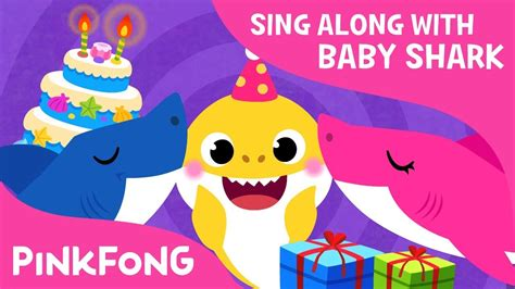 baby shark happy birthday baby shark s birthday sing along with baby shark