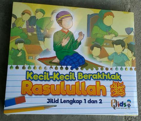 Kecil Kecil Berakhlak Rasulullah Perisai Quran buku anak kecil kecil berakhlak rasulullah toko muslim title