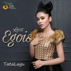 download lagu egois download kumpulan lagu lesti d academy mp3 full album