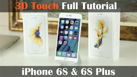tutorial video iphone 6 3d touch for iphone 6s full tutorial peek pop quick