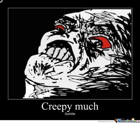 Creepy Face Meme - scary meme by rhojhee bogayan meme center