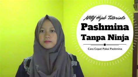tutorial hijab pashmina  ninja praktis simple banget