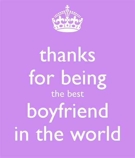 thanks for being the best boyfriend in the world keep