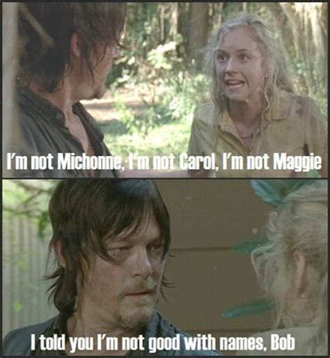 Walking Dead Carol Meme - bob beth greene and daryl dixon i m not michonne carol