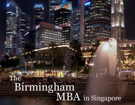 Mba Courses In Singapore by The Birmingham Mba In Singapore Of Birmingham