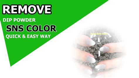 remove sns easy way sns nails dipping powder