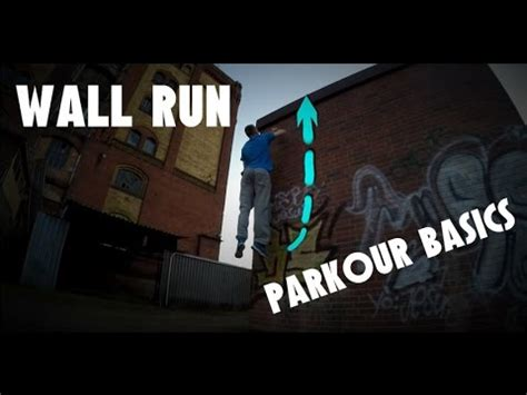 tutorial wall run parkour basics wall run tutorial youtube