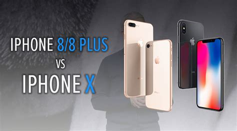 Apple iPhone X vs Apple iPhone 8 Plus vs Apple iPhone 8