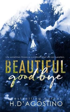 a graceful goodbye a new outlook on books beautiful goodbye by d agostino reviews
