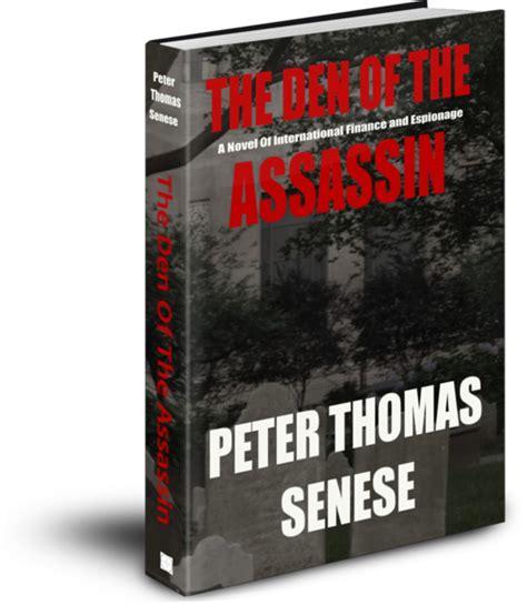 the assassin an international thriller books best selling author senese releases