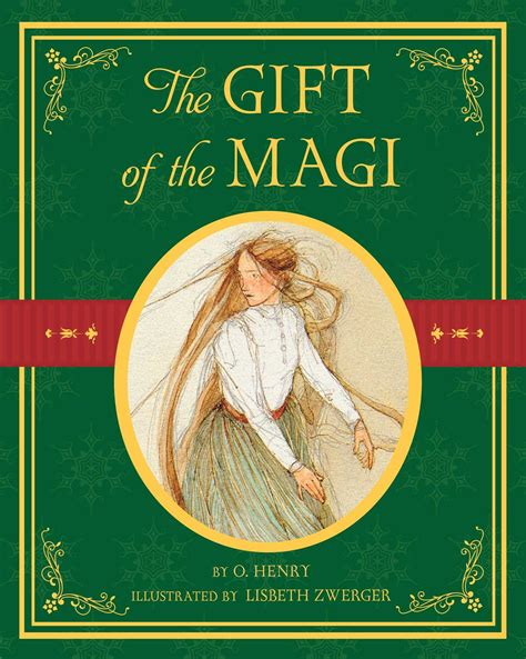 the gift of books the gift of the magi book by o henry lisbeth zwerger
