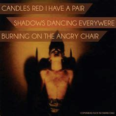 Angry Chair Lyrics by In Chains On Layne Staley Chains And Grunge