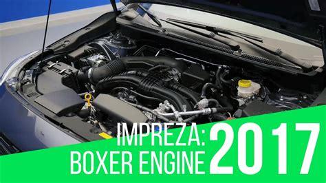 Subaru Boxer Engine by 2017 Subaru Impreza Boxer Engine