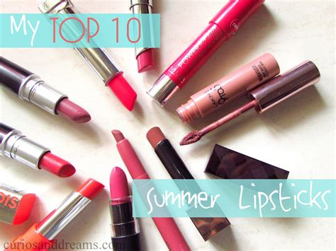 10 Best Lipsticks For This Summer by Curios And Dreams Makeup And Product Reviews My