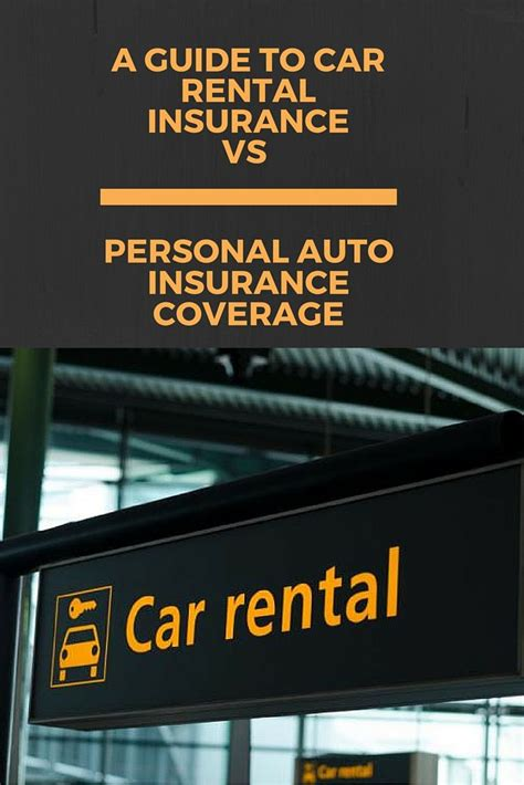 A Guide To Car Rental Insurance vs. Personal Auto