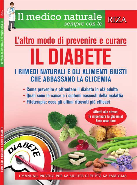 diabete alimenti abbassano la glicemia il medico naturale il diabete by edizioni riza issuu