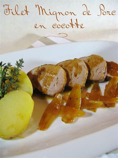 cuisiner un filet mignon de porc en cocotte j en reprendrai bien un bout filet mignon de porc en