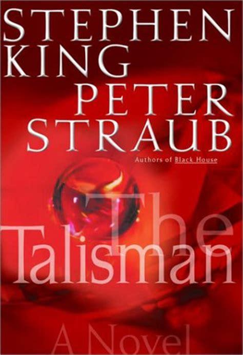 Pdf Talisman Novel Stephen King by The Talisman The Talisman 1 By Stephen King