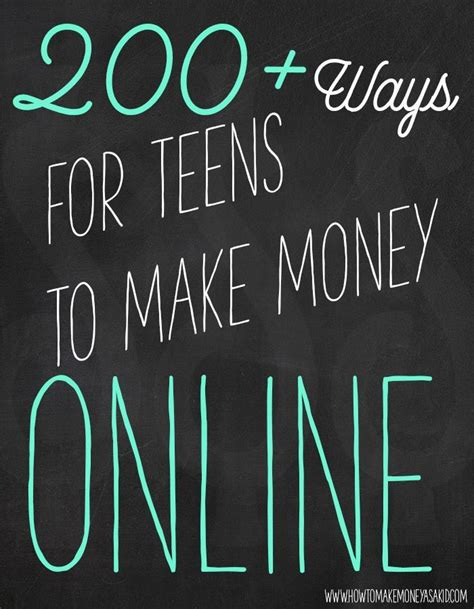 Make Money Online For Teens - 200 ways to make money online as a teen howtomakemoneyasakid com