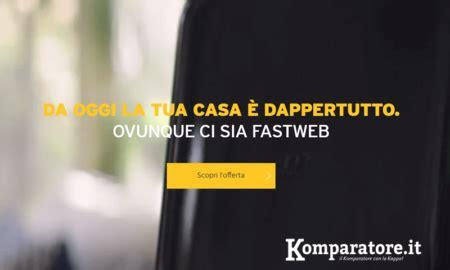 test fibra fastweb adsl e fibra fastweb nuove offerte telefono e