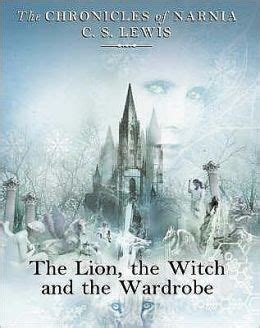 Witch And The Wardrobe Series the the witch and the wardrobe chronicles of narnia