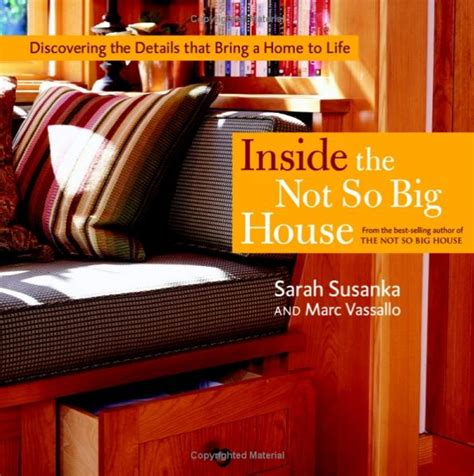 author sarah susanka on the not so big concept a quot not so big house quot designed by sarah susanka for sale