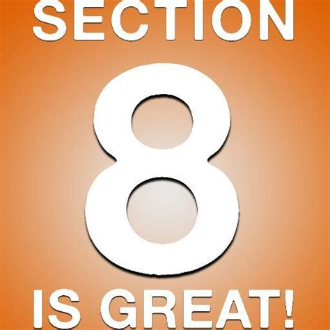 what is section 8 section 8 is great section8isgreat twitter