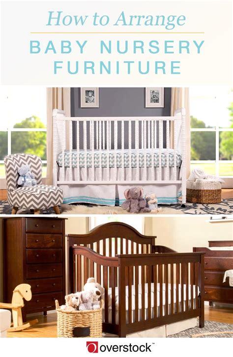 how to arrange furniture how to arrange baby nursery furniture overstock com