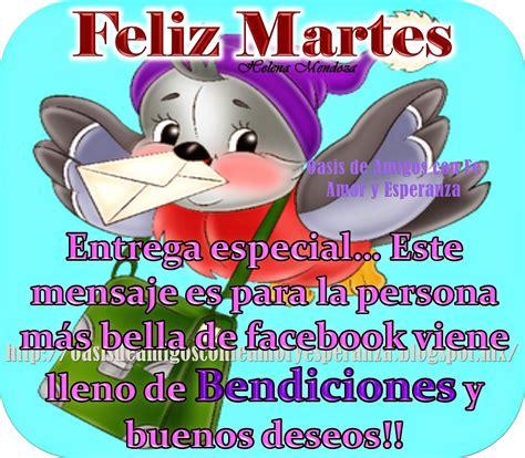 imagenes de feliz martes para amigos oasis de amigos con fe amor y esperanza feliz martes