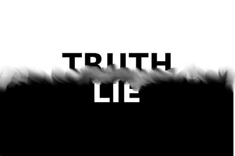 the lie of the when the truth can be a lie more than cake