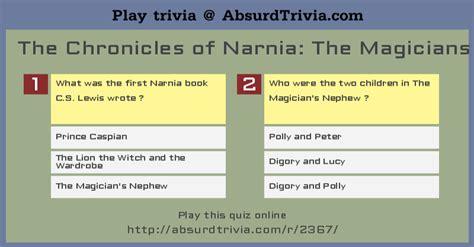 narnia film quiz trivia quiz the chronicles of narnia the magicians nephew