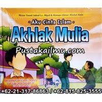 Buku Buku Anak Aku Cinta Islam Tauhid Akhlak quot buku anak aku cinta islam akhlak mulia quot